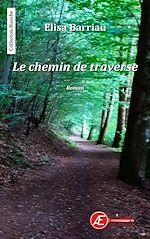Download this eBook Le chemin de traverse