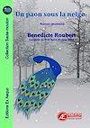 Télécharger le livre :  Un paon sous la neige