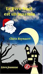 Download this eBook Le Père Noël est un assassin