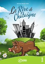 Download this eBook Le Rêve de Châtaigne