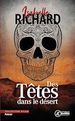 Download this eBook Des têtes dans le désert
