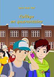 Téléchargez le livre :  Collège en quarantaine