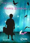 Télécharger le livre :  Mamie Bonbon