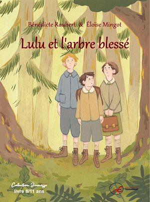 Téléchargez le livre :  Lulu et l'arbre blessé