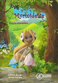 Téléchargez le livre :  Myrmidette