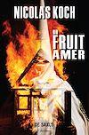 Télécharger le livre :  Un fruit amer