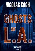 Téléchargez le livre :  Ghosts of L.A.