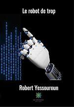 Download this eBook Le robot de trop