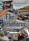 Télécharger le livre :  Flic sans frontières