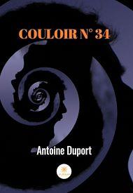 Téléchargez le livre :  Couloir N° 34