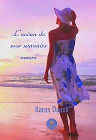 Téléchargez le livre :  L'océan de mes souvenirs amers