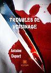 Télécharger le livre :  Troubles de voisinage