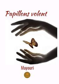 Téléchargez le livre :  Papillons volent