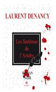 Téléchargez le livre :  Les fantômes de l'Artuby