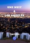 Télécharger le livre :  Une nuit à Los Angeles