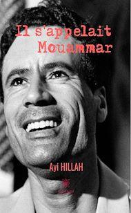 Téléchargez le livre :  Il s'appelait Mouammar