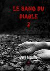 Télécharger le livre :  Le sang du diable 2
