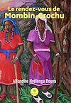Télécharger le livre :  Le rendez-vous de Mombin-Crochu