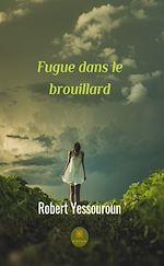 Download this eBook Fugue dans le brouillard
