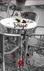 Téléchargez le livre :  La rose rouge