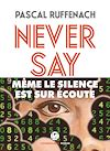 Télécharger le livre :  Never say