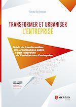 Download this eBook Transformer et urbaniser l'entreprise
