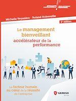 Download this eBook Le management bienveillant, accélérateur de la performance