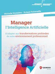 Téléchargez le livre :  Manager l'intelligence artificielle