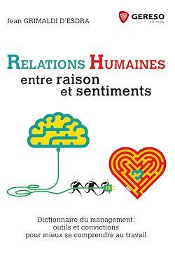 Relations humaines : entre raison et sentiments