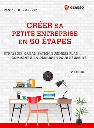Téléchargez le livre :  Créer sa petite entreprise en 50 étapes