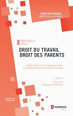 Téléchargez le livre :  Droit du travail, droit des parents