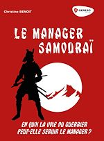 Download this eBook Le manager Samouraï