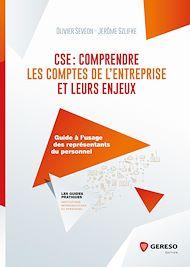Téléchargez le livre :  CSE : comprendre les comptes de l'entreprise et leurs enjeux