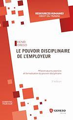 Téléchargez le livre :  Le pouvoir disciplinaire de l'employeur