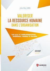 Téléchargez le livre :  Valoriser la Ressource Humaine dans l'organisation