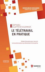 Téléchargez le livre :  Le télétravail en pratique