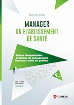 Download this eBook Manager un établissement de santé