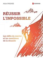 Download this eBook Réussir l'impossible