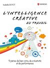 Télécharger le livre :  L'intelligence créative au travail