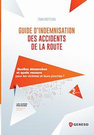 Téléchargez le livre :  Guide d''indemnisation des accidents de la route