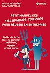 Télécharger le livre :  (Petit manuel des) techniques tordues pour réussir en entreprise