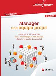 Téléchargez le livre :  Manager une équipe projet