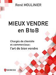 Téléchargez le livre :  Mieux vendre en B to B