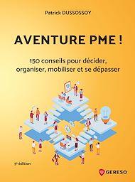 Téléchargez le livre :  Aventure PME !