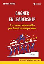 Download this eBook Gagner en leadership