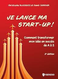 Téléchargez le livre :  Je lance ma start-up !