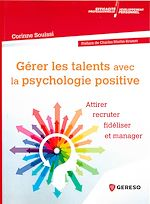Download this eBook Gérer les talents avec la psychologie positive
