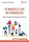 Télécharger le livre :  La nouvelle vie des managers