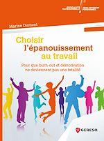 Download this eBook Choisir l''épanouissement au travail