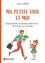 Download this eBook Ma petite voix et moi